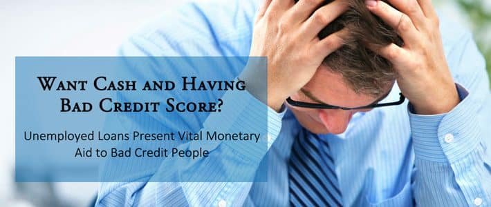 Loans-for-Unemployed-People-with-Bad-Credit-No-Fee