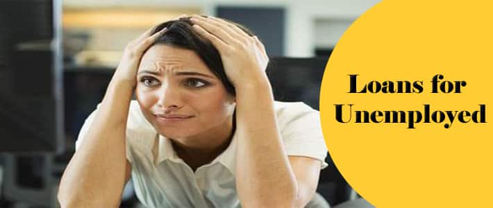 Attributes of Loans for Unemployed – Perfect Financial Means for Short Term Needs