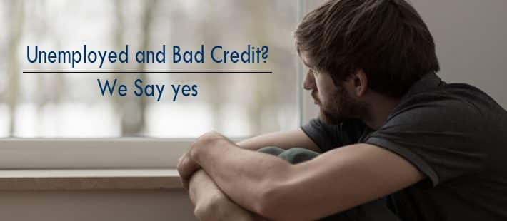 unemployed loans with bad credit