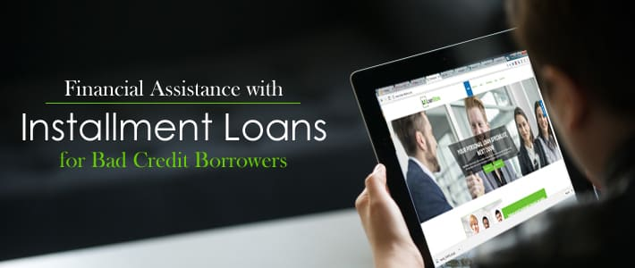 Apply Installment Loans for Bad Credit Direct Lenders Only