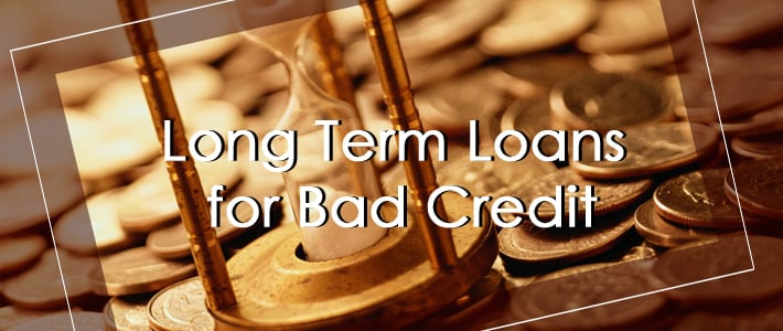 What Long Term Loans Bring New for Bad Credit People in the UK?