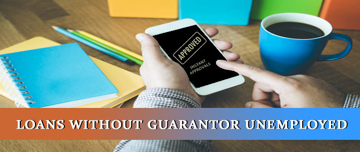 loans without guarantor unemployed