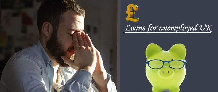 loans for unemployed uk